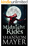 Midnight Rides (An Anthology of Intense Stories)