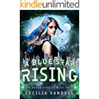 A Blue Star Rising (The Adventures of Blue Faust Book 5) (English Edition)