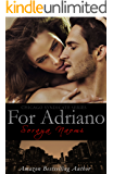 For Adriano: Standalone Mafia Romance (Chicago Syndicate Book 3)
