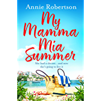 My Mamma Mia Summer: The feel-good summer read of 2018