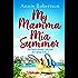My Mamma Mia Summer: The feel-good summer read of 2018
