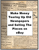 (2017 Edition) Make Money Tearing Up Old Newspapers and Selling The Pieces on eBay