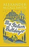 My Italian Bulldozer (English Edition)