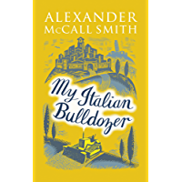 My Italian Bulldozer (English Edition)