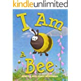 I Am a Bee: A Book About Bees for Kids (I Am Learning: Educational Series for Kids)