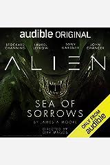Alien: Sea of Sorrows: An Audible Original Drama Audible Audiobook