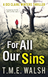For All Our Sins (DCI Claire Winters crime series, Book 1)