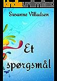 Et spørgsmål (Danish Edition)