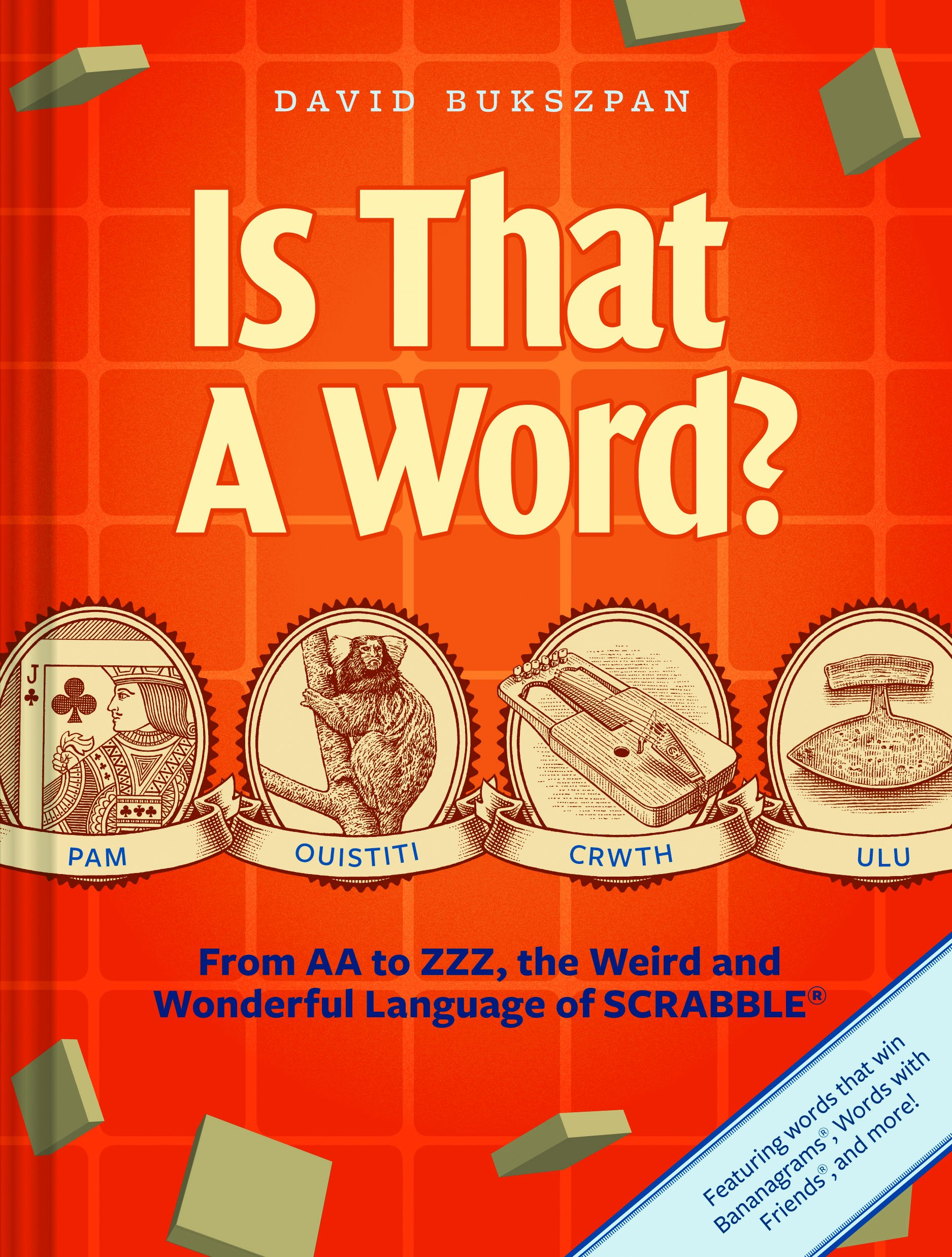 Is That a Word?: From AA to ZZZ: the Weird and Wonderful Language of SCRABBLE: Amazon.es: Bukszpan, D.: Libros en idiomas extranjeros
