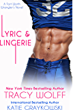 Lyric and Lingerie (The Fort Worth Wranglers Book 1)