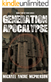 Generation Apocalypse (The 1000 Souls Book 2)