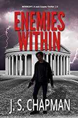 Enemies Within: Execution at Sunset (INTERCEPT: A Jack Coyote Thriller Book 3) Kindle Edition
