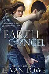 Earth Angel (Falling Angels Saga Book 2) Kindle Edition