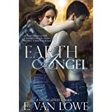 Earth Angel (Falling Angels Saga Book 2)