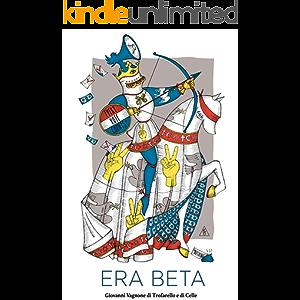 Era Beta (Italian Edition)