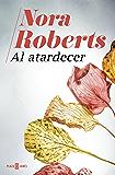 Al atardecer (Spanish Edition)
