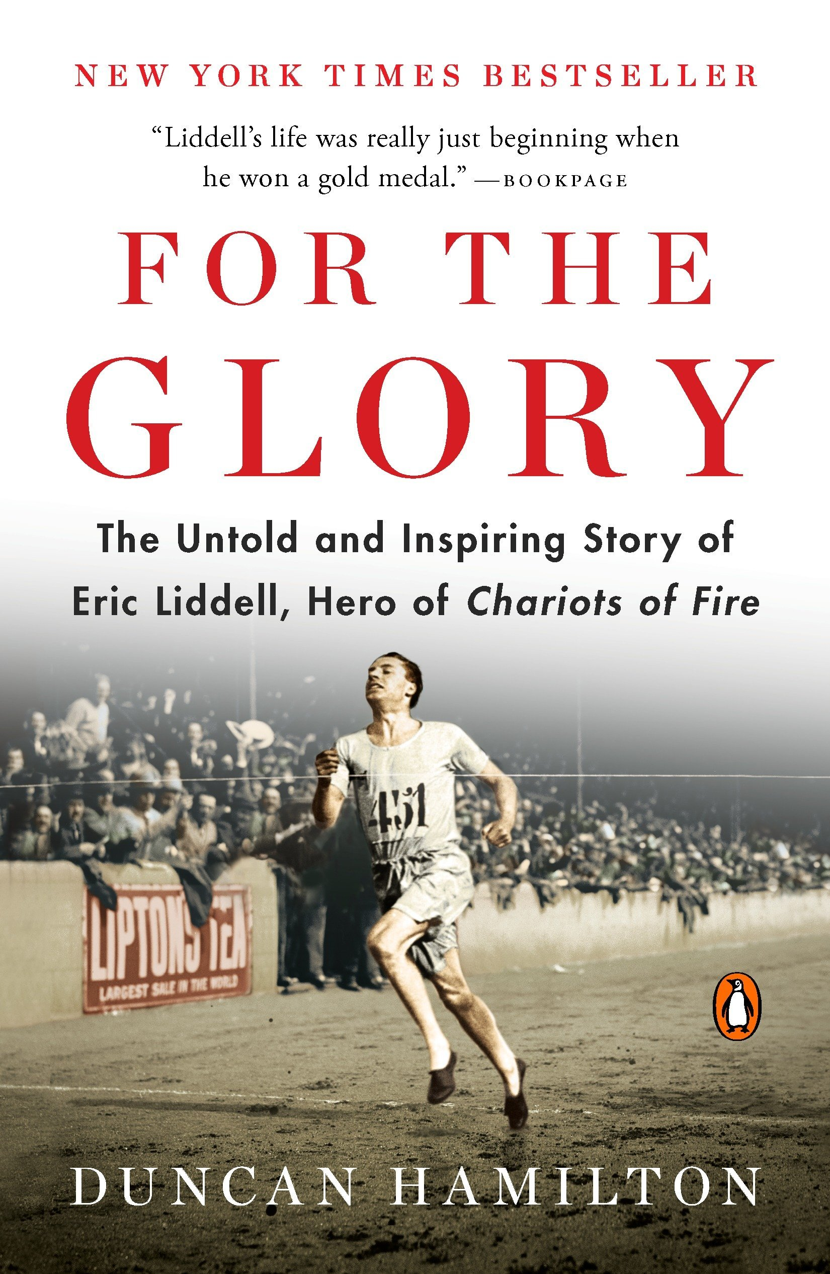 For the Glory: The Untold and Inspiring Story of Eric Liddell, Hero of Chariots of Fire pdf epub