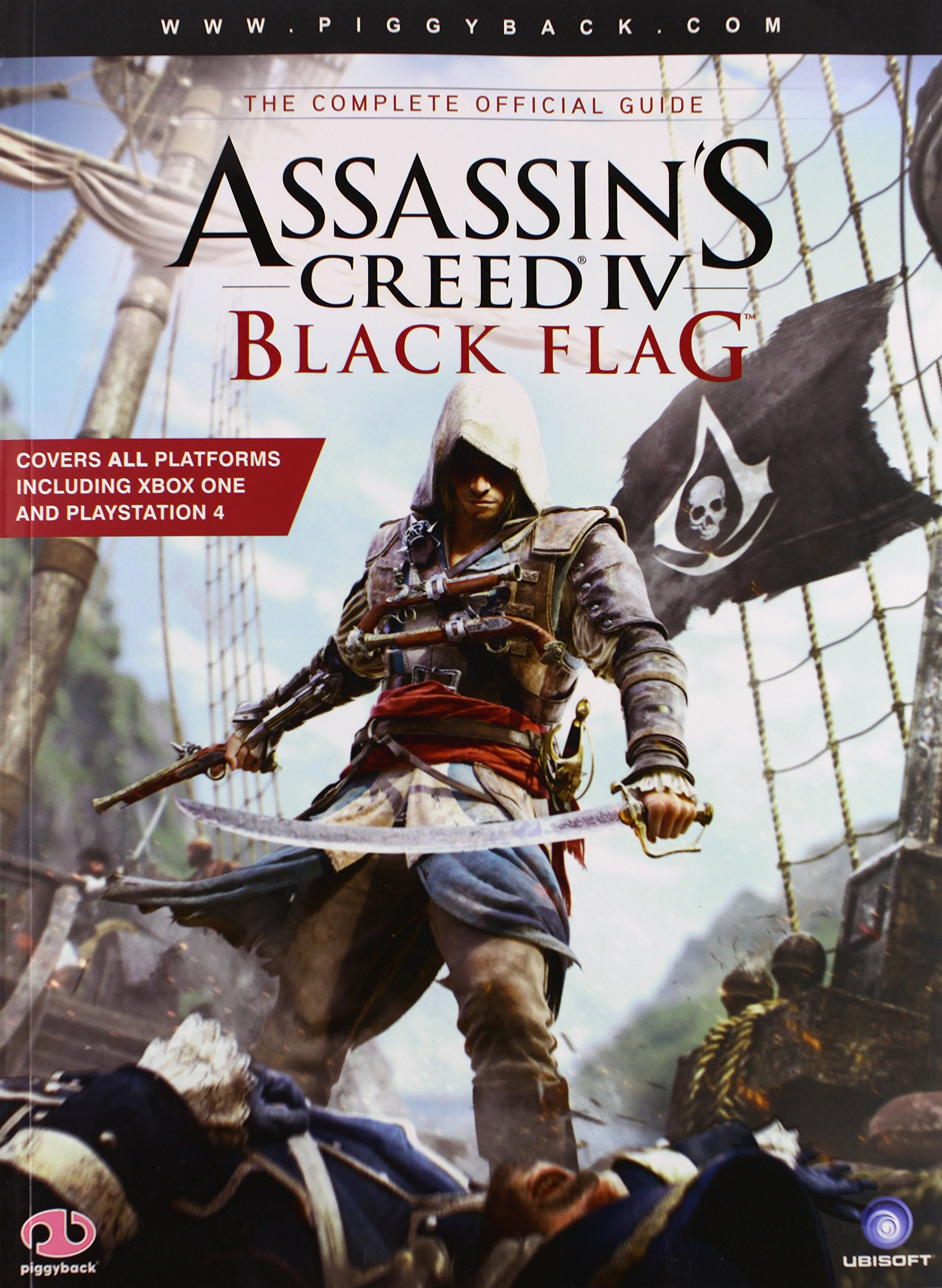 Assassin S Creed Iv Black Flag The Complete Official Guide