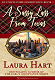 A Sassy Lass from Texas (An Unwelcome Inheritance Book 1)