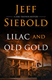 Lilac and Old Gold: A Zeke Traynor Mystery