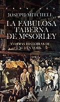 La Fabulosa Taberna De McSorley: Y Otras