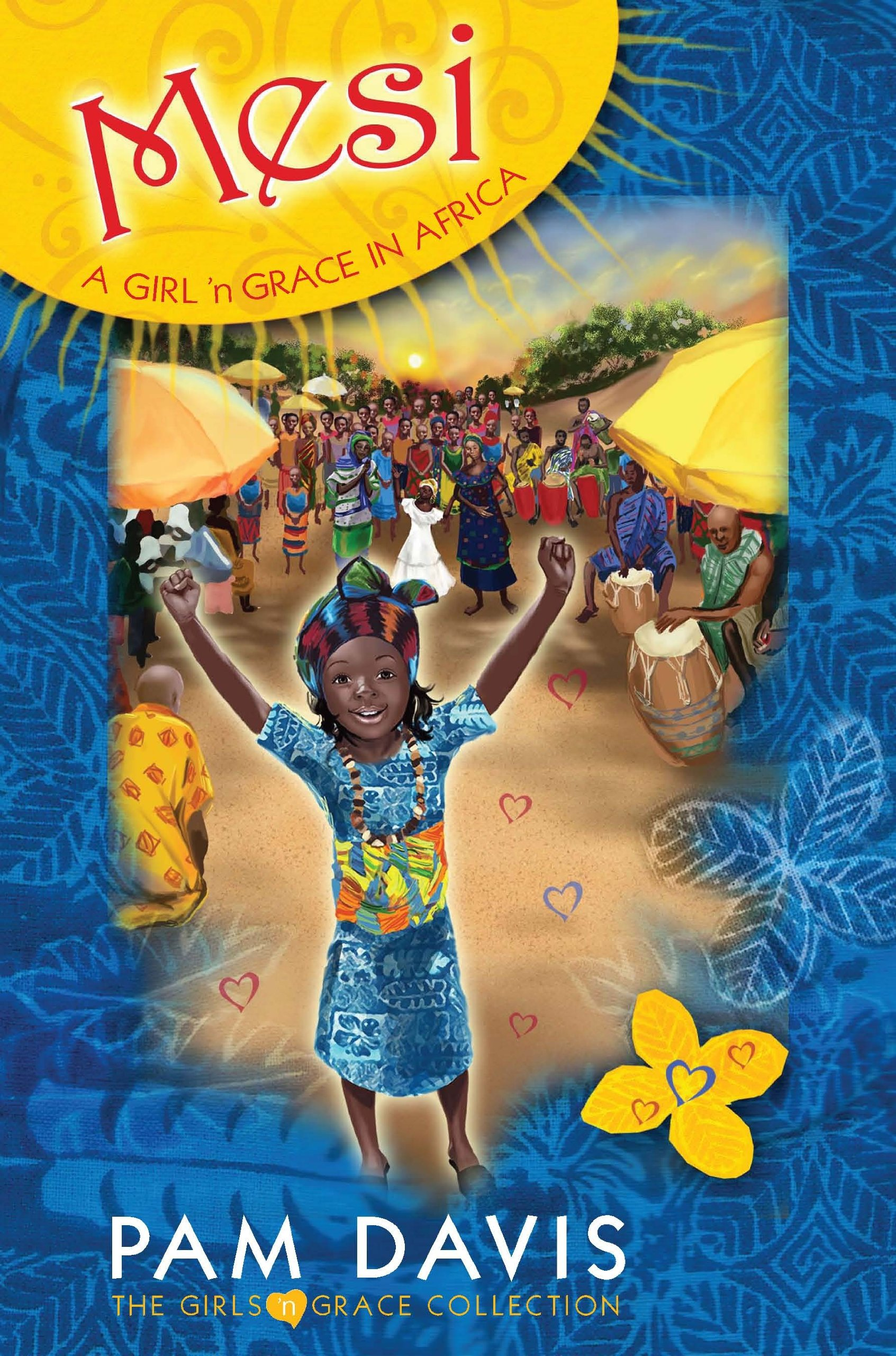 Mesi: A Girl 'n Grace in Africa (The Girls 'n Grace Collection) pdf