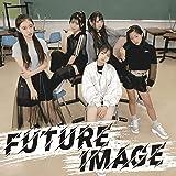 FUTURE IMAGE (通常盤)