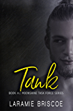 Tank (Moonshine Task Force Book 2)