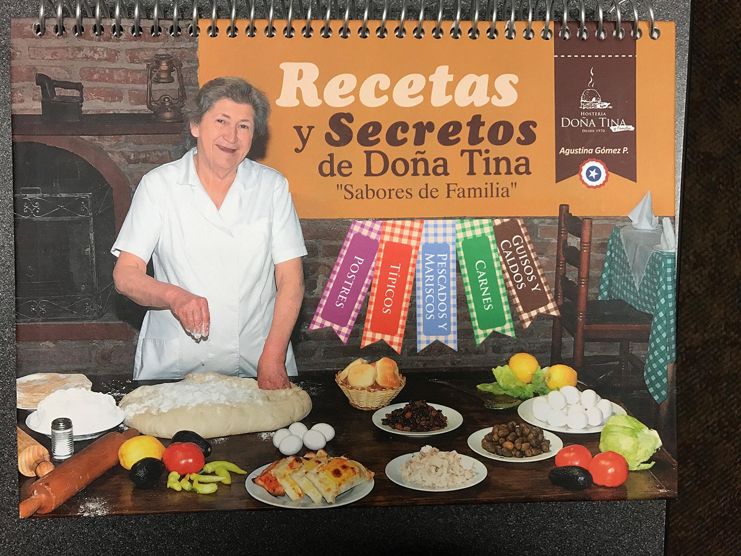 RECETAS Y SECRETOS DE DoñA Tina, SABORES DE FAMILIA DE CHILE: AUGUSTA GOMEZ PALMA: 0615435919072: Amazon.com: Books