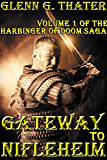 Gateway to Nifleheim (A Novel of Epic Fantasy) (Harbinger of Doom Volume 1) (Harbinger of Doom series)