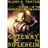 Gateway to Nifleheim (A Novel of Epic Fantasy) (Harbinger of Doom Volume 1) (Harbinger of Doom series)