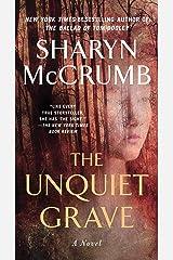 The Unquiet Grave: A Novel Kindle Edition