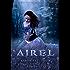 Airel:The Discovering (The Airel Saga Book 2)