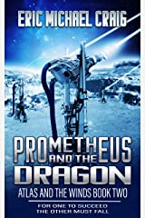 Prometheus and the Dragon (Atlas and the Winds Book 2) Kindle Edition