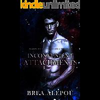 Inconvenient Attachments: Dark MMM Paranormal Romance