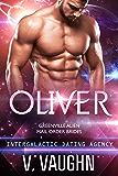 Oliver: Intergalactic Dating Agency #35 (Greenville Alien Mail Order Brides)