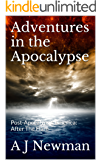 Adventures in the Apocalypse: Post-Apocalyptic America: After The Flare