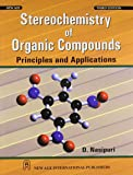 Stereochemistry of Organic Compounds: Principles and Applications