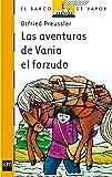 Las aventuras de Vania el forzudo (El Barco de Vapor Naranja)