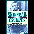 Skinhead Escapes