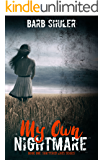 My Own Nightmare (Shattered Lives Book 1)