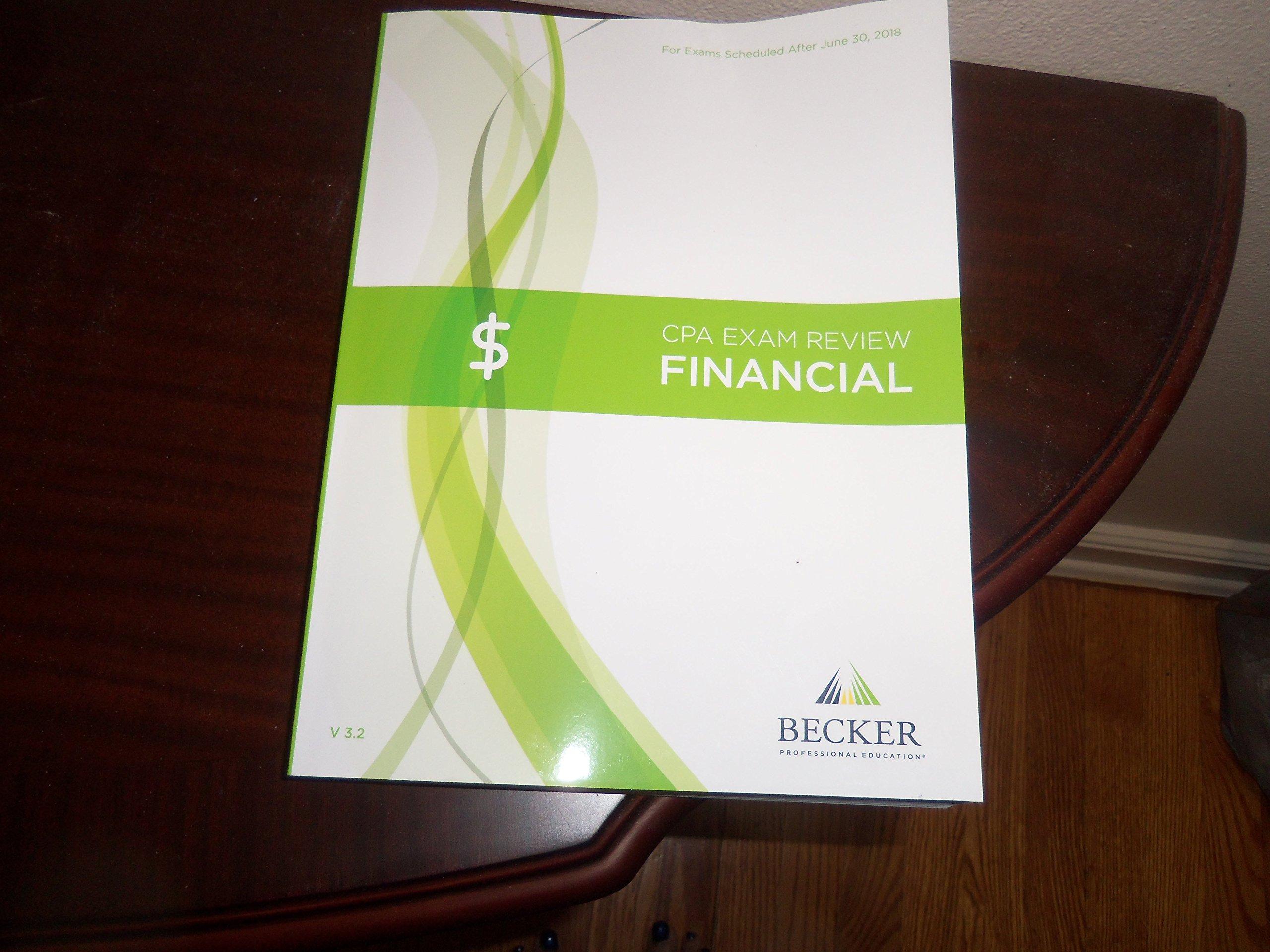 2018 Becker CPA Exam Review Financial V 3 2: 9781943628582