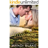 Living Hope: A Sweet Christian Romance (Unfailing Love Book 3)