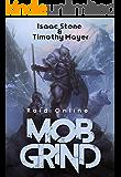 MOB Grind (Raid Online): A litRPG Fantasy Stand Alone Adventure