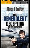 The Benevolent Deception (The Benevolent Series Book 1)