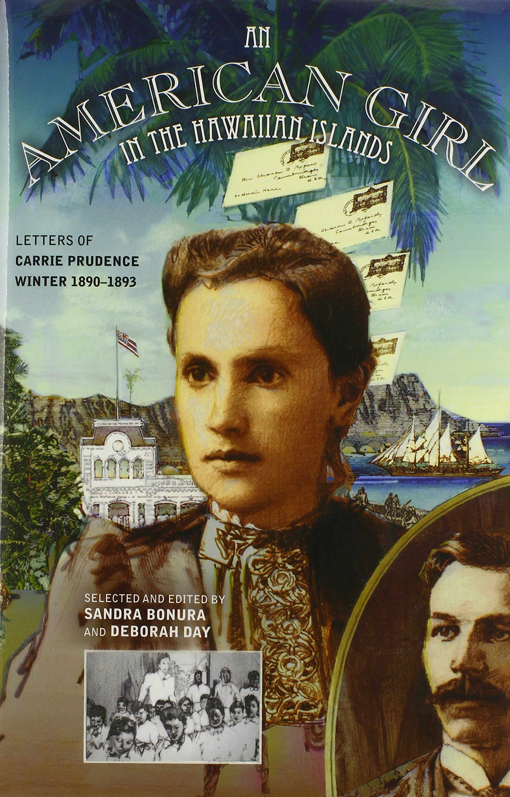 An American Girl in the Hawaiian Islands: Letters