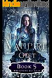 The Vampire Gift 5: Whispers of Evil