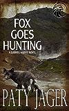 Fox Goes Hunting: Gabriel Hawke Novel