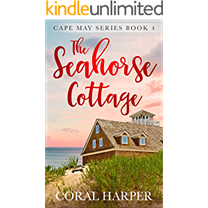 The Seahorse Cottage (Cape May Series Book 4)