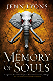 The Memory of Souls (A Chorus of Dragons Book 3)